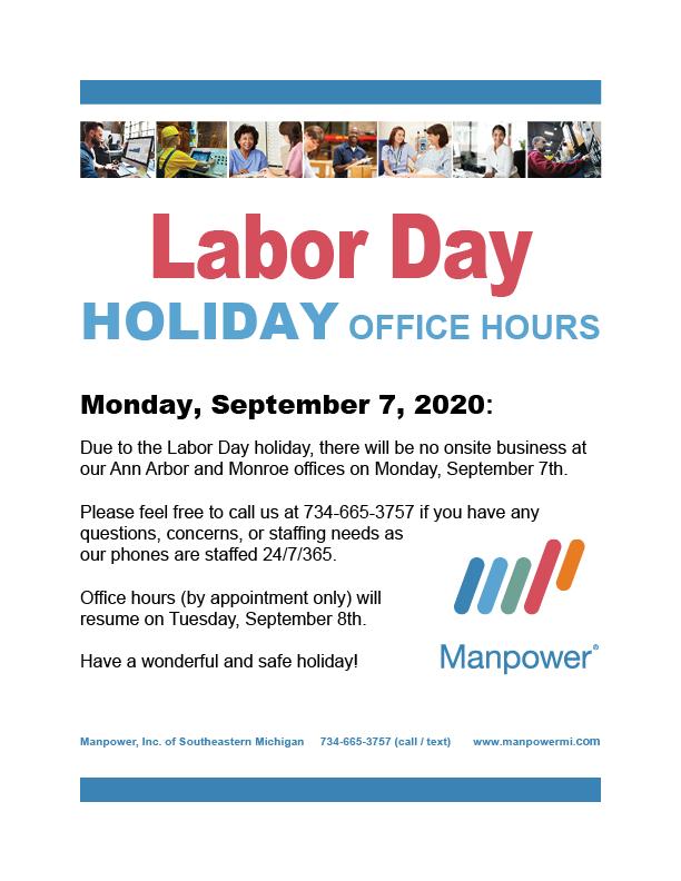 Labor Day Holiday Hours Payroll Information Manpowermi Com News And Alerts Manpowermi Com News And Alerts